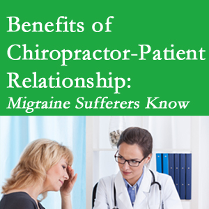 Vancouver chiropractor-patient benefits are numerous and especially apparent to episodic migraine sufferers.